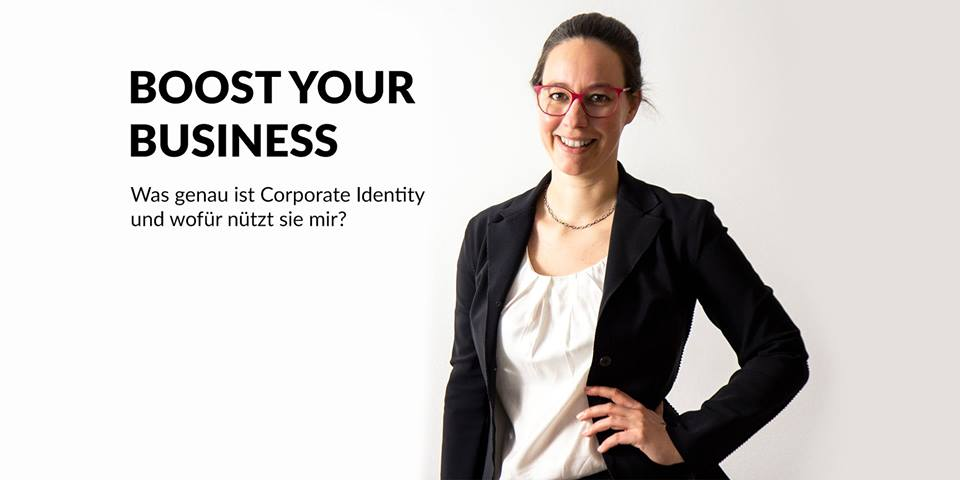 BOOST YOUR BUSINESS – Was genau ist Corporate Identity und wofür nützt sie mir?